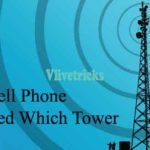 How to Know Your Mobile Phone Connected Which Tower (Internet)