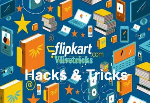 flipkart tricks and hacks