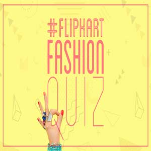 flipkart fashion quiz answers
