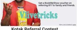 Kotak 811 Savings Account -Refer & Earn Bookmyshow Rs 250  Voucher