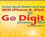 "Swipe Union Bank Debit Card & Win Prizes in ""Godigital Customer Mahotsav"""