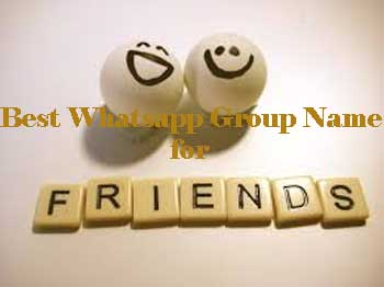 Group Name Suggestions Whatsapp For Friends