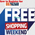 Big Bazaar Free Shopping Weekend :Get ₹3000 Vouchers on ₹3000