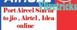 How to Port Aircel Sim (Generate UPC Code Online)