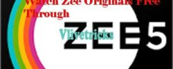 Watch Zee Originals Free through Zee5 App & Zee5 Com