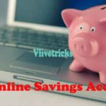 How to Open Online Savings Account Free With Zero Balance