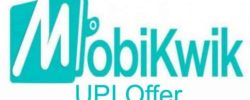 (Loot Offer) Bhim Mobikwik Upi -Get Free Rs 100 CB in Bank by UPI TXN