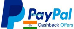 (3+ Offers) Paypal India Loot -Trick to Get Rs 200 Unlimited Cashback