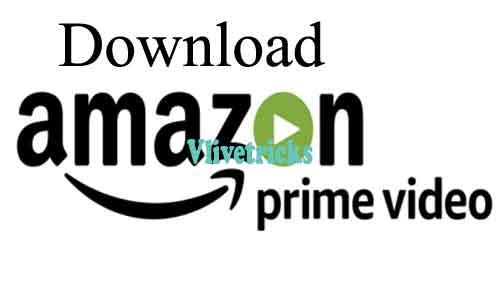 Download Amazon Prime Videos Online