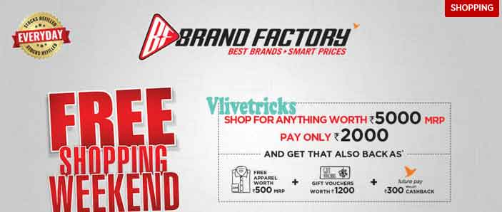Brand Factory Free Shopping