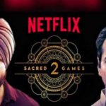 How to Watch Sacred Games Part 2 Episodes Online Free on Netflix
