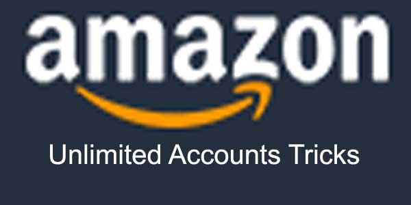 create unlimited amazon accounts