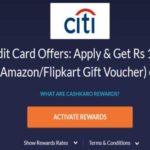 CitiBank Credit Card Offers-₹1500 Cashkaro Rewards+Amazon Voucher on Approval