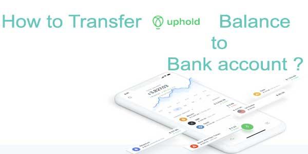 transfer uphold balance to bank account