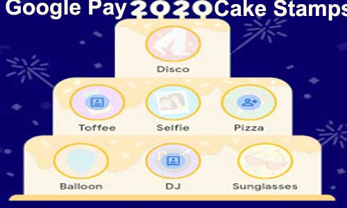 google pay cake 2020 stamps
