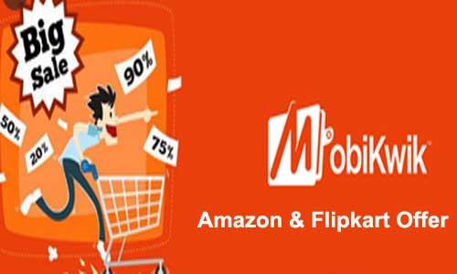 mobikwik amazon flipkart offer