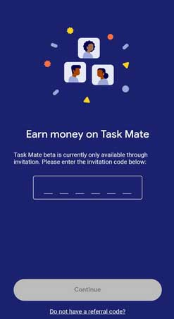 enter google task mate referral code
